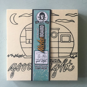 Unfinished Good Night Camper NicheBoard wrapped label