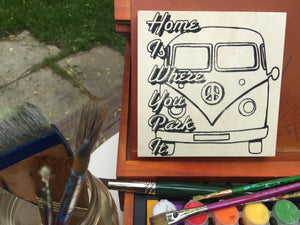 "6x6"" Paint and/or Coloring NicheBoard: Home Is Where You Park It"