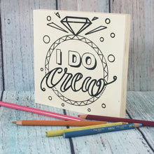 "Coloring Board ""I Do Crew"" Wedding Themed 