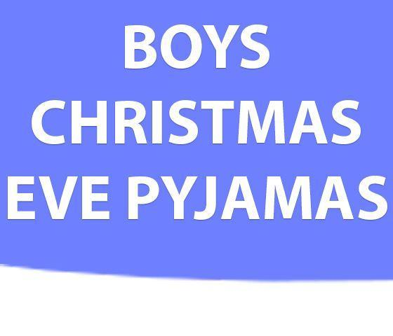 Boys Christmas Eve Pyjamas