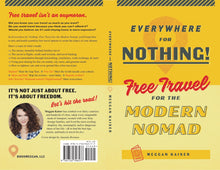 Everywhere For Nothing! Free Travel for the Modern Nomad