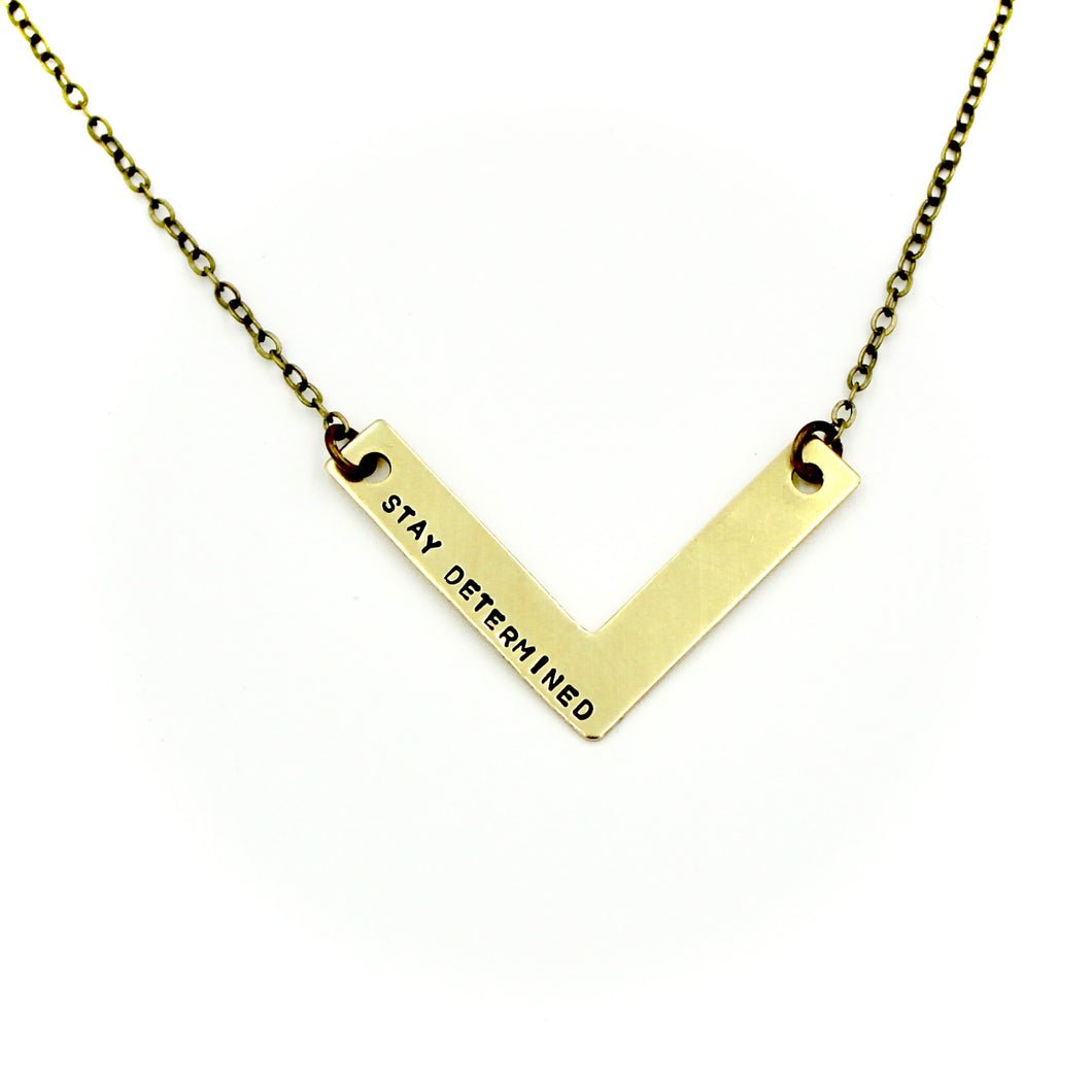 'Stay Determined' Necklace