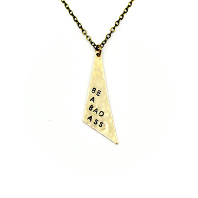 'Be A Bad Ass' Necklace