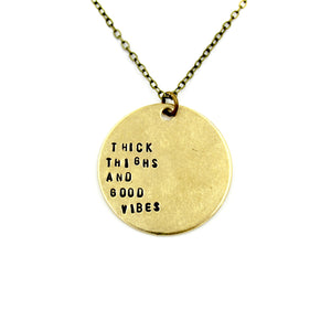 'Thick Thighs And Good Vibes' Necklace
