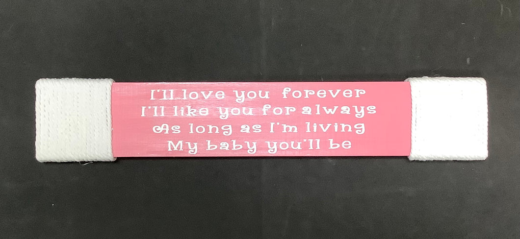 I'll Love You Forever Sign