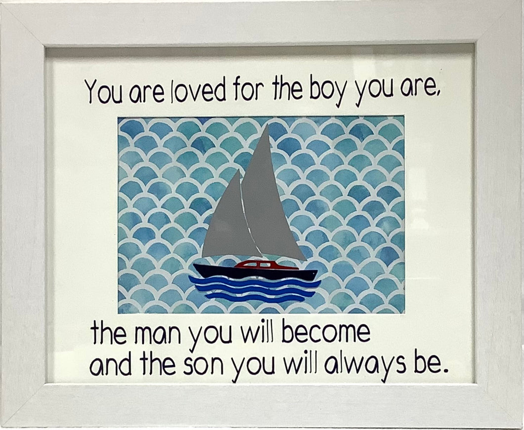 You Are Loved For The Boy You Are Sign
