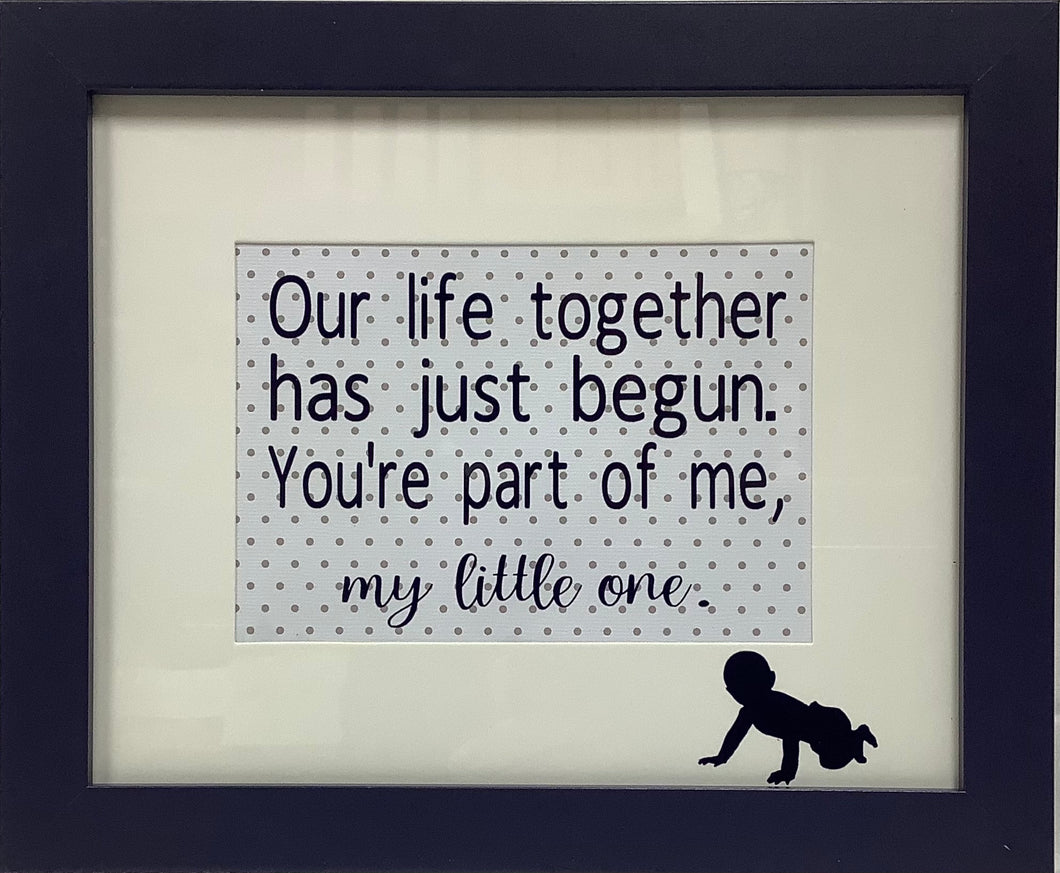 Our Life Together Sign