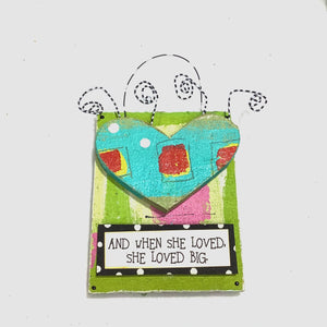 Hanging Plaque - And When She Loved