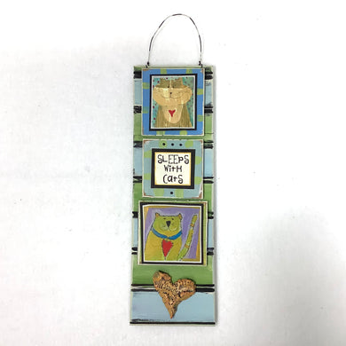 Hanging Cat Plaque - Sleeps with Cats