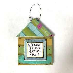 Wood House Plaque - Welcome to Our Perfect Chaos