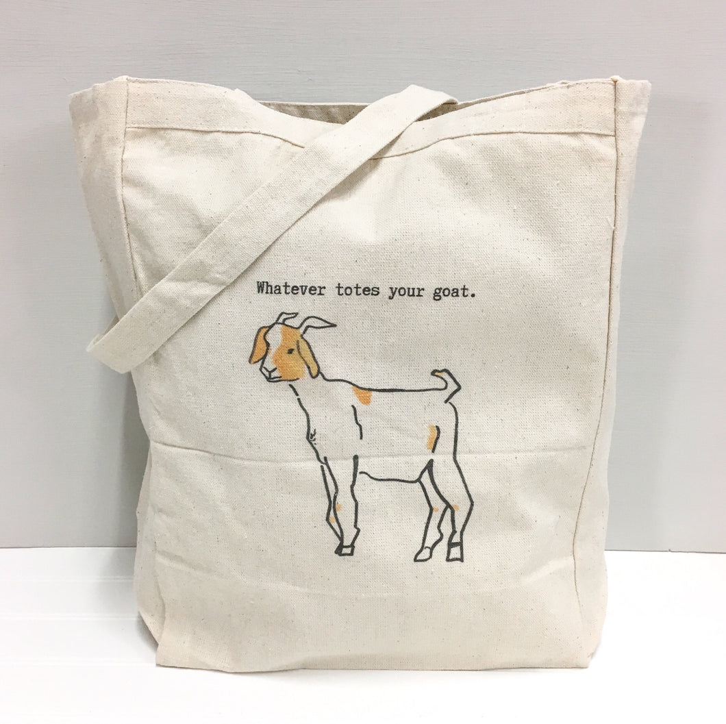 Whatever totes your goat.