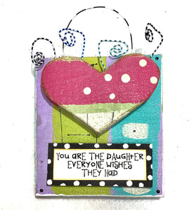 Hanging Plaque - You are the Daughter