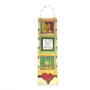 Hanging Cat Plaque - All You Need is Love. And Cats.