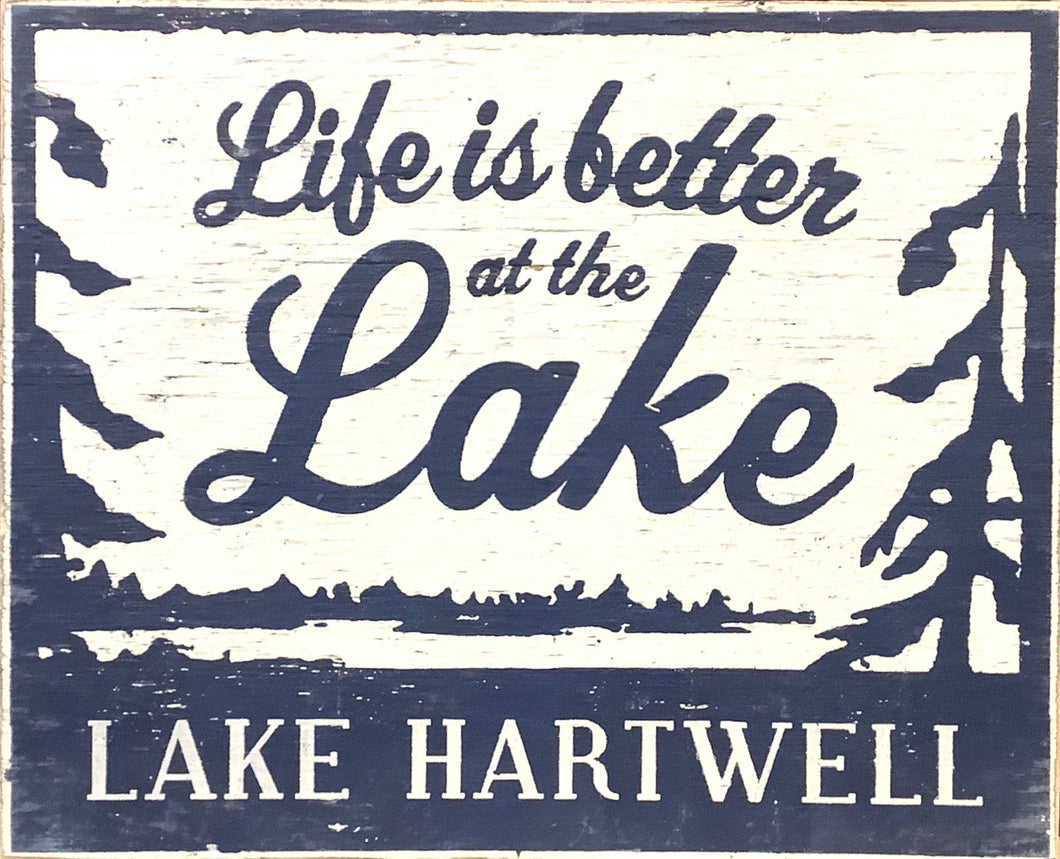 Life is Better at the Lake...Lake Hartwell