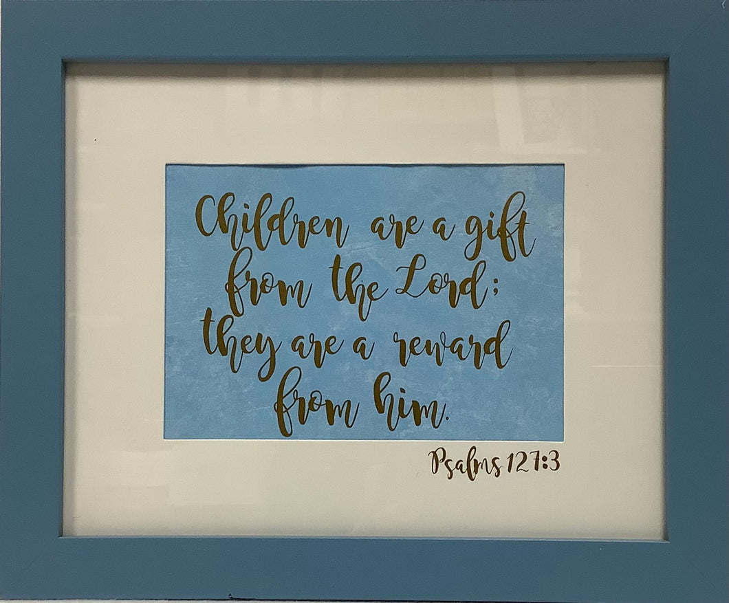 Children are a Gift Sign