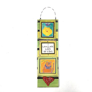 Hanging Cat Plaque - I Love, Love, Love My Cats
