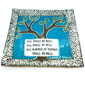 Large Square Platter - All Shall Be Well
