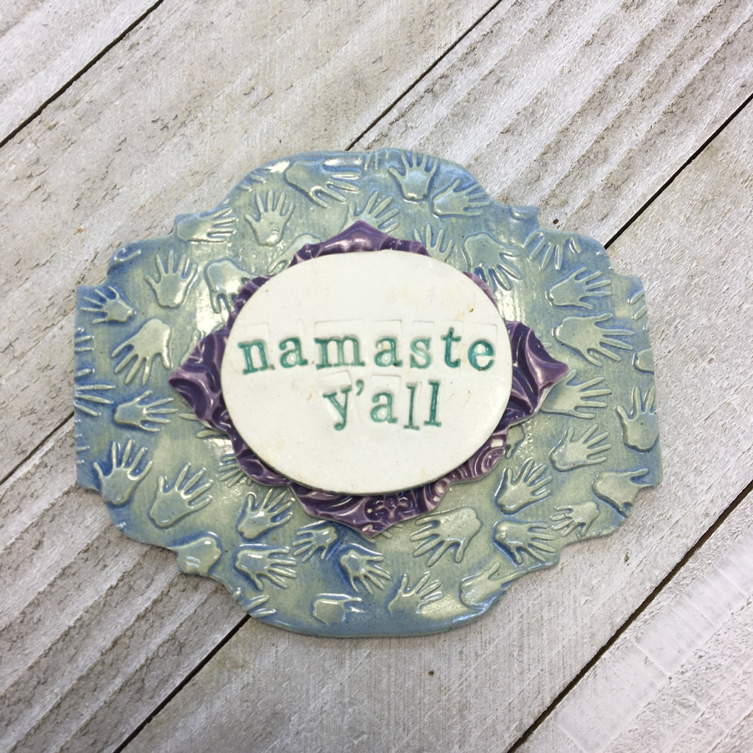 Layered Plaque - Namaste Y'all