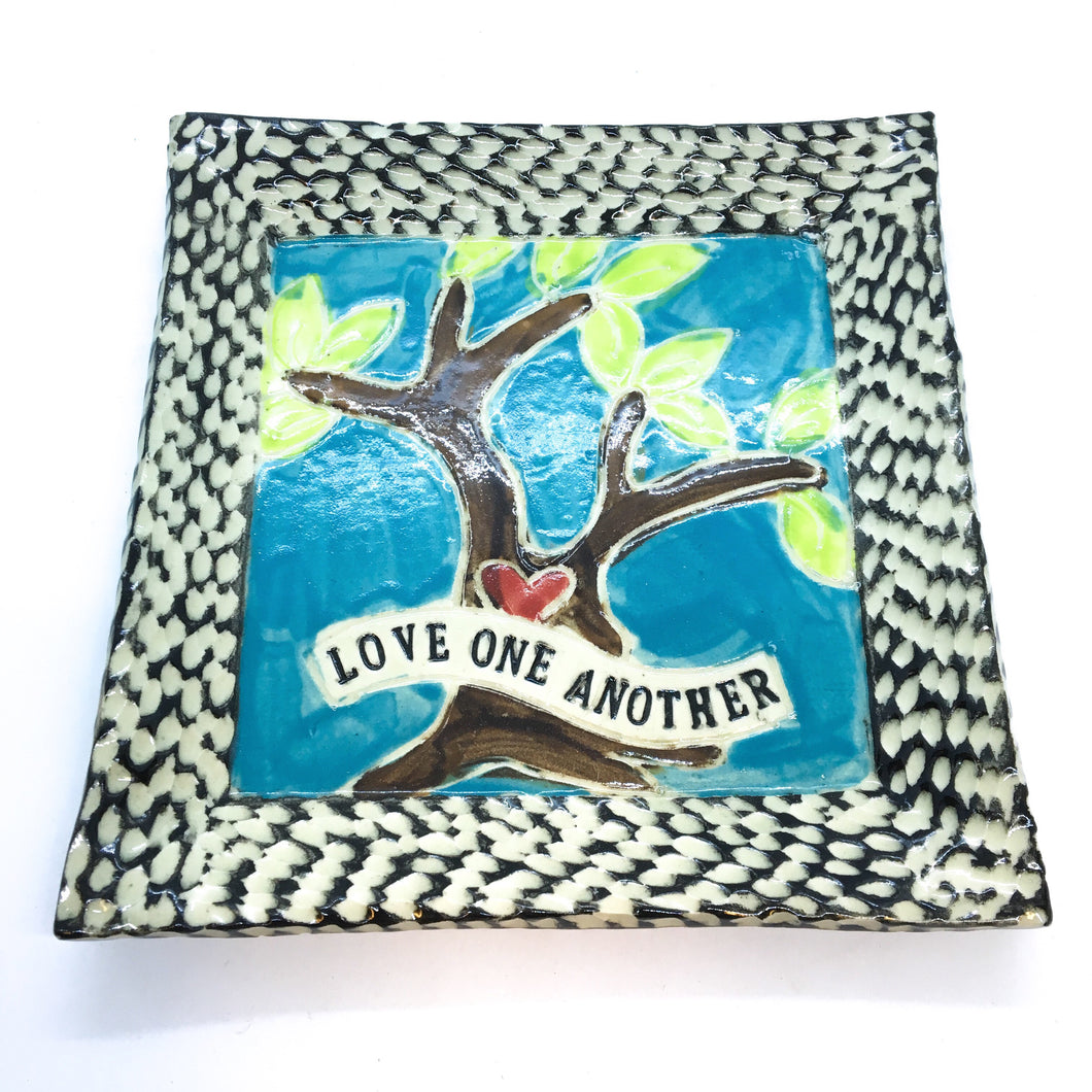 Small Square Platter - Love One Another