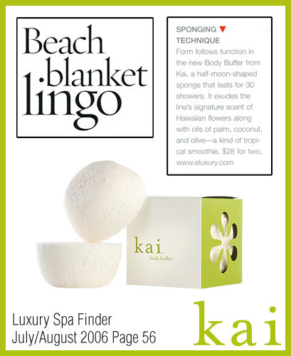 kai fragrance featured in luxury spa finder july/august 2006