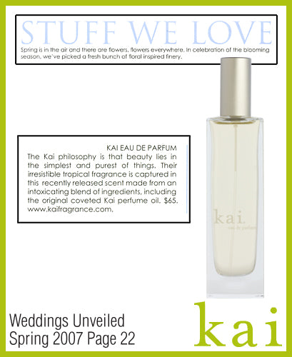 kai fragrance featured in weddings unveiled spring 2007