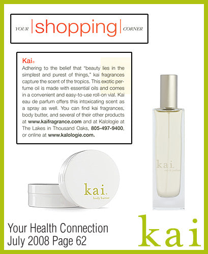 kai fragrance featured in your health connection july 2008