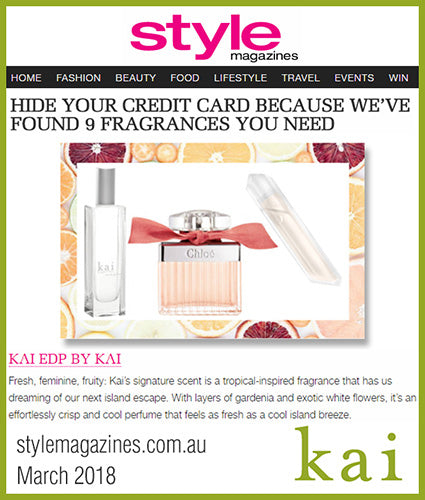 kai fragrance featured in stylemagazines.com.au march 2018