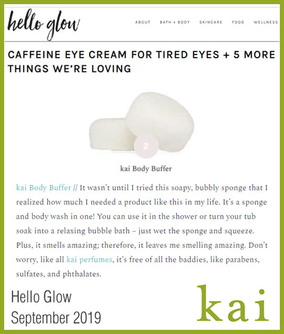 kai body buffer in hello glow - september 2019