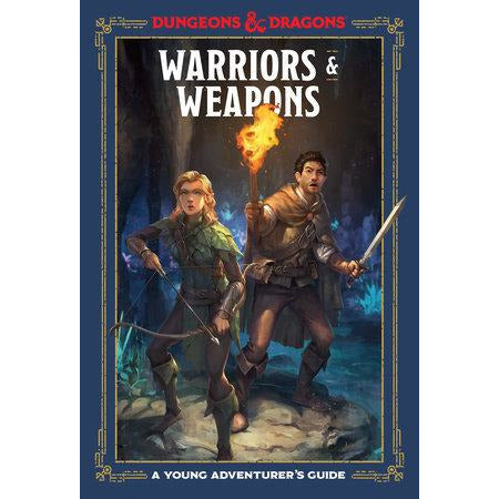 D&D: Young Adventurer's Guide - Warriors and Weapons