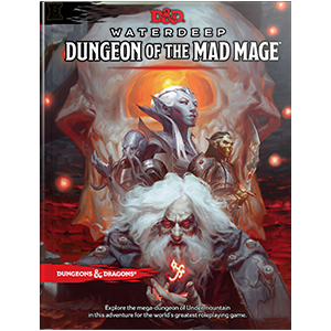 Dungeons and Dragons 5E: Waterdeep Dungeon of the Mad Mage
