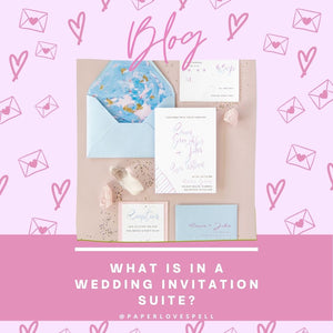 WHAT IS IN A WEDDING INVITATION SUITE?