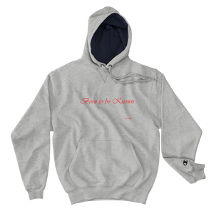"""Be Known"" Champion Hoodie"