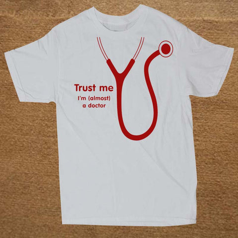 Almost A Doctor CustomT Shirt