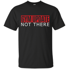 GYM UPDATE, not there!