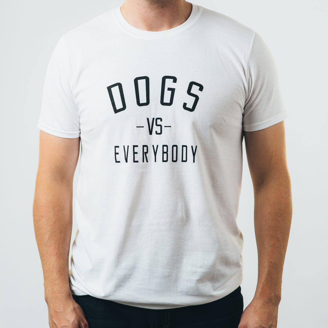 Tailored T-shirt- Dogs vs Everybody