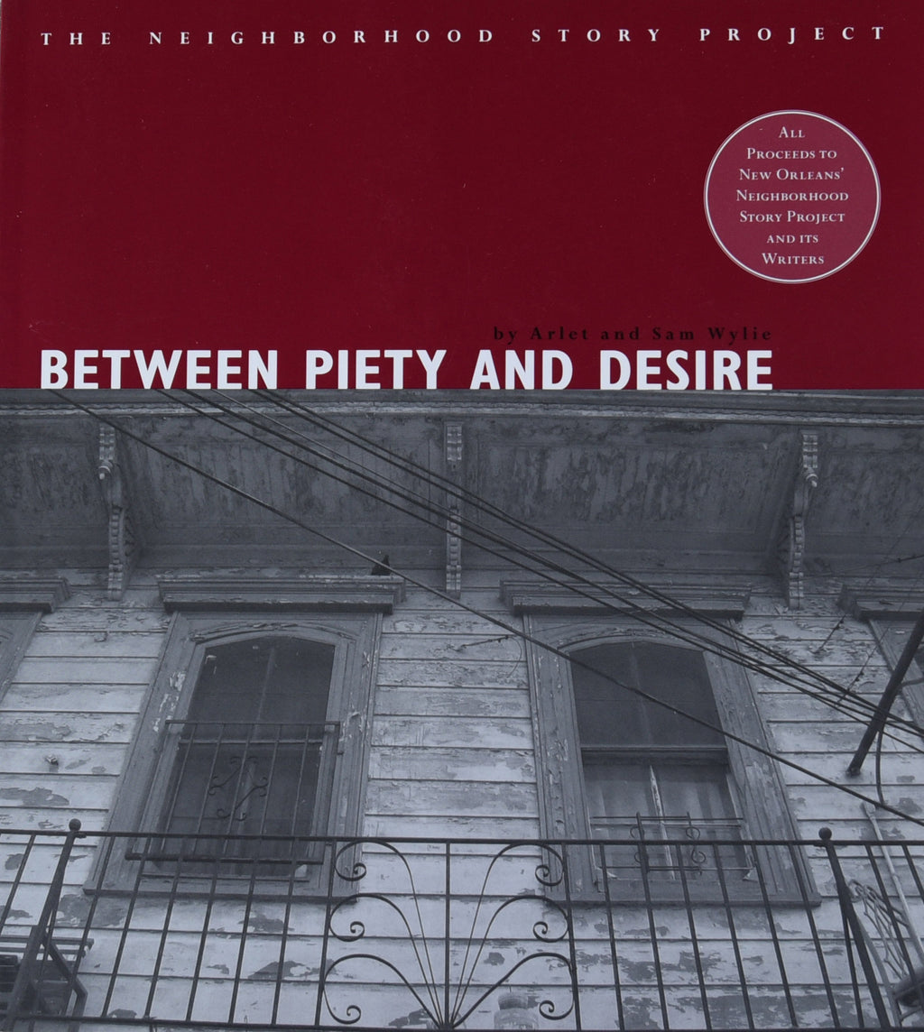 Between Piety and Desire  (a Neighborhood Story Project book)