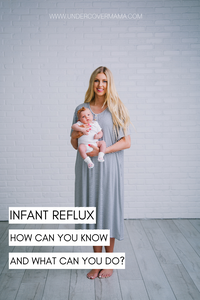 Reflux in Infants - Symptoms and How to Help