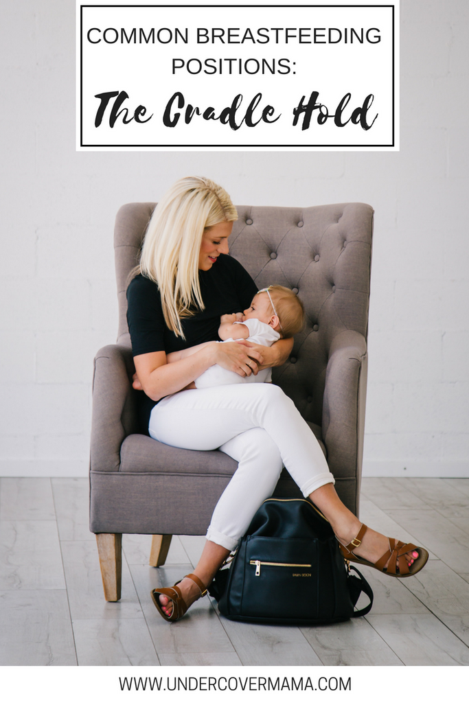 Common Breastfeeding Positions: The Cradle Hold