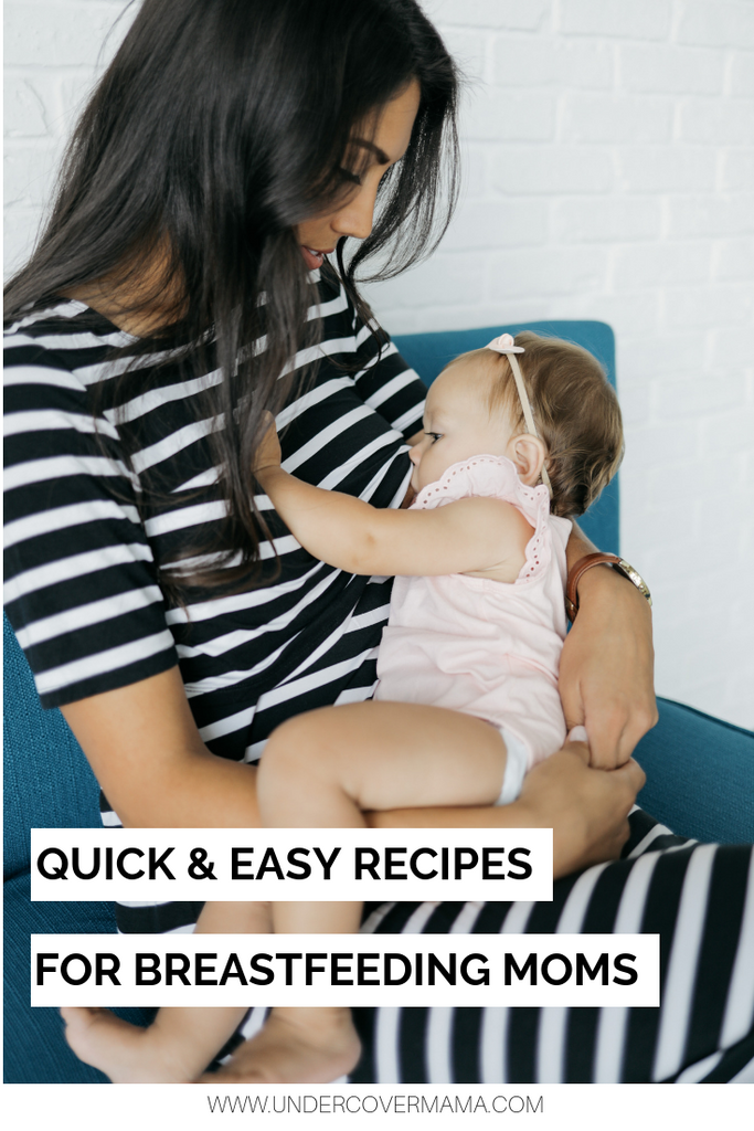 Quick & Easy Recipes for Nursing Moms