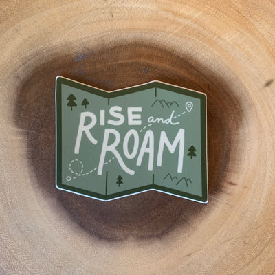 Rise and Roam Sticker