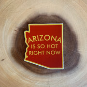 Arizona Is So Hot Sticker