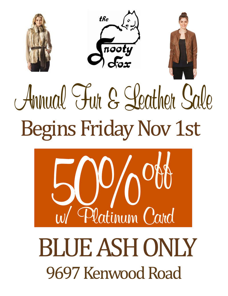Annual Fur & Leather Sale - November 1st - Blue Ash Onl