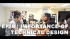 Ep. 8: The Importance of technical design