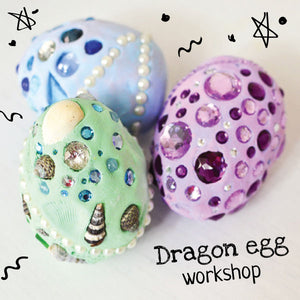 Dragon or Mermaid Egg Children's Workshop -  Fri 22th Feb