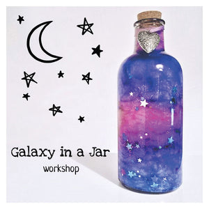 Galaxy in a jar Children's Workshop - Sat 4th May