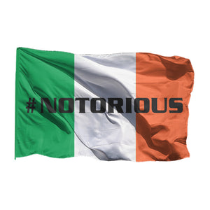 #NOTORIOUS Irish Flag
