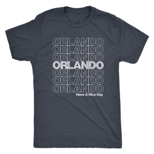 "The Orlando ""Have A Nice Day"" Men's Tri-blend Tee"