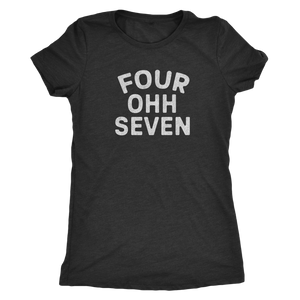 "Retrolando The ""Four Ohh Seven"" Area Code Women's Tri-blend Tee"