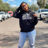 MODERN Become. Inspire. Empower. Hoody (Multiple Colors)