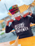 MODERN Become. Inspire. Empower. Fleece Crew WITH POCKETS (Multiple Colors)